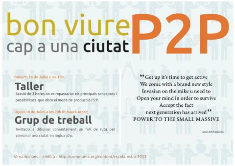 Escola d'estiu communia 2013: El bon viure, cap a una ciutat P2P